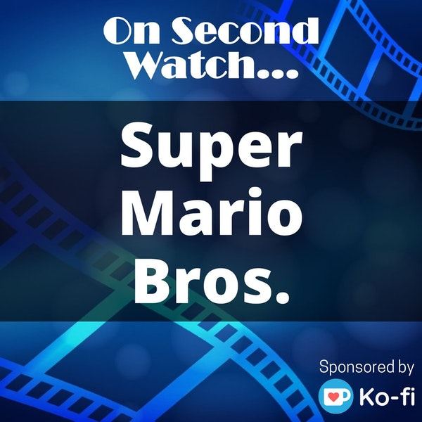 """Super Mario Bros. (1993) - """"Improbable, Unlikely, but never impossible"""" Image"""