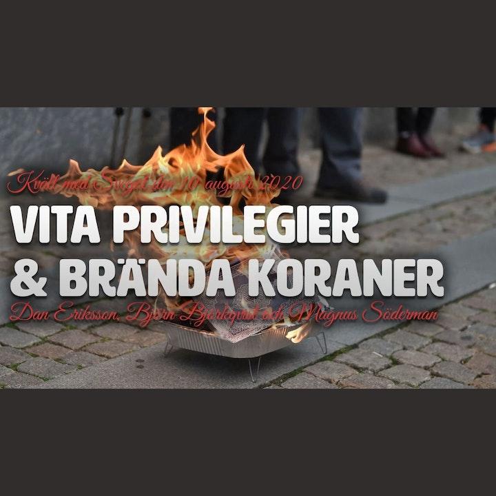 97. Vita privilegier och brända koraner (Gäst: Rasmus Paludan)