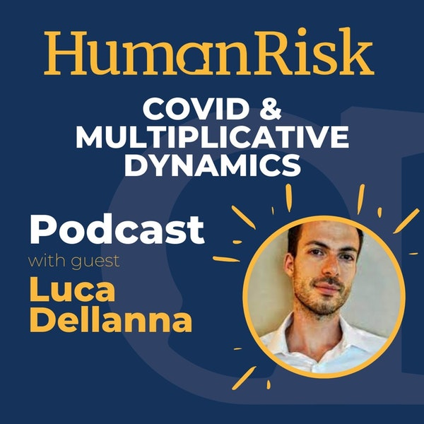 Luca Dellanna on the Coronavirus and Multiplicative Dynamics