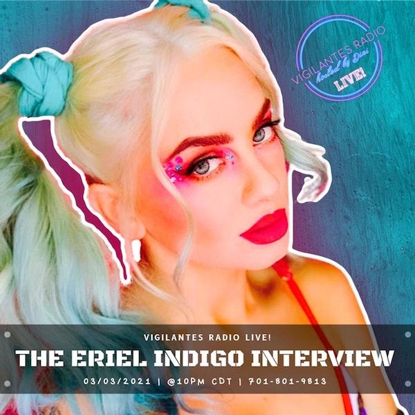 The Eriel Indigo Interview. Image