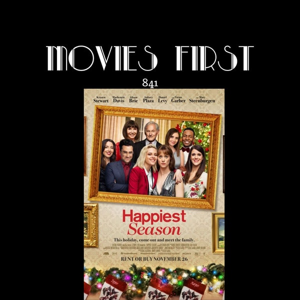 Happiest Season (Comedy, Romance) (the @MoviesFirst review)