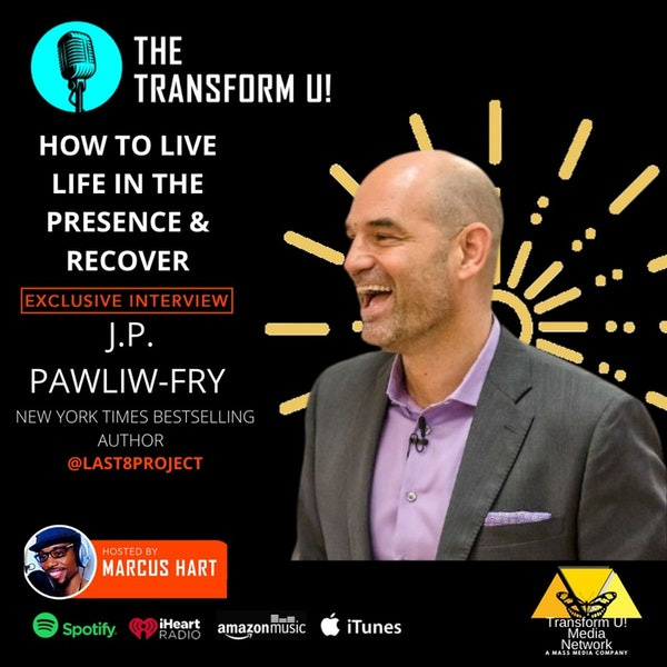 How to Live Life in Presence | Author JP Pawliw-Fry