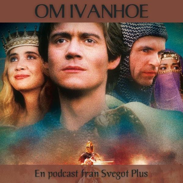 Om Ivanhoe - nyårsfilmen och Walter Scotts original
