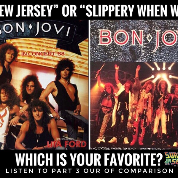 Bon Jovi: New Jersey (1988) vs. Slippery When Wet (1986) Part 3 Image