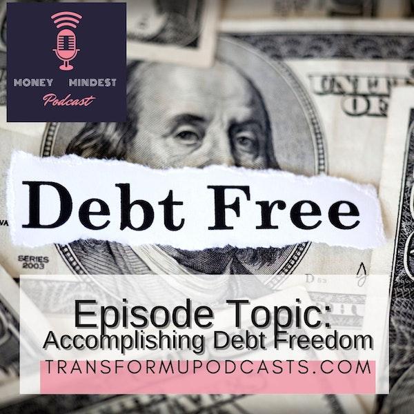 Season 2 Episode 15 Accomplishing Debt Freedom