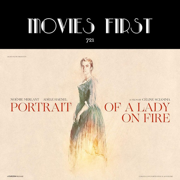 721: Portrait Of A Lady On Fire (Drama, Romance) (the @MoviesFirst review)