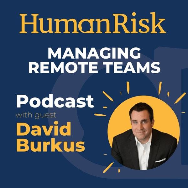 David Burkus on Managing Remote Teams & Engaging Virtual Audiences