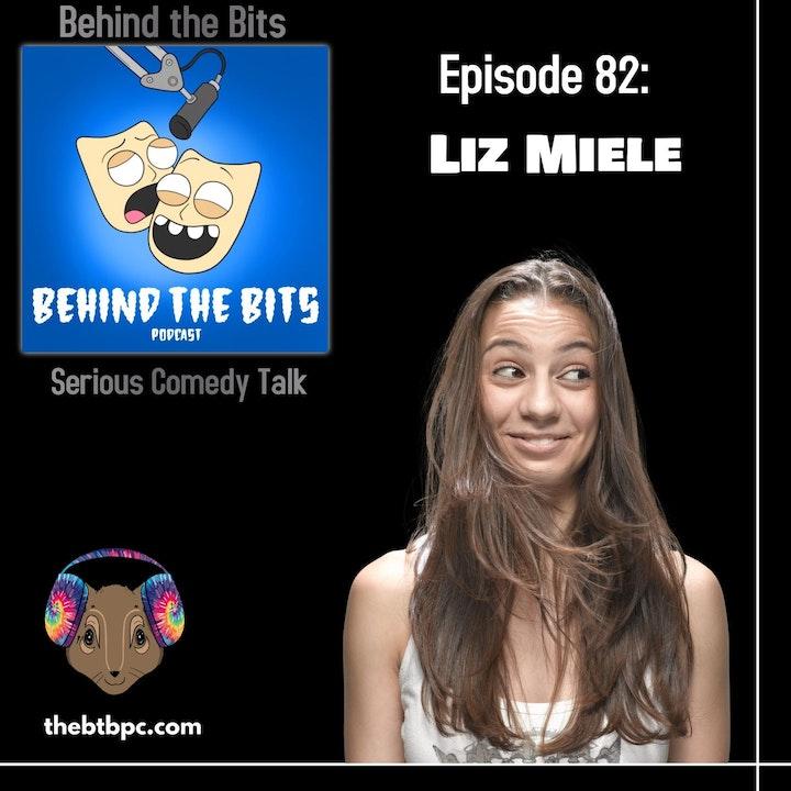 Episode 82: Liz Miele