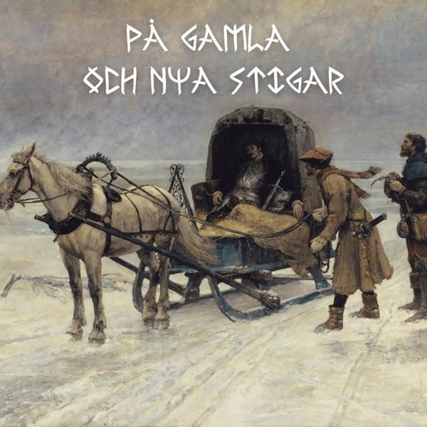 10. Sten Sture den yngres uppgång och fall - upptakten till Sveriges befrielse ur Kalmarunionen