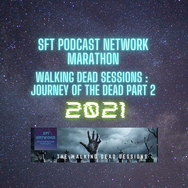 2021 Marathon Journey Of The Dead Part 2 Image