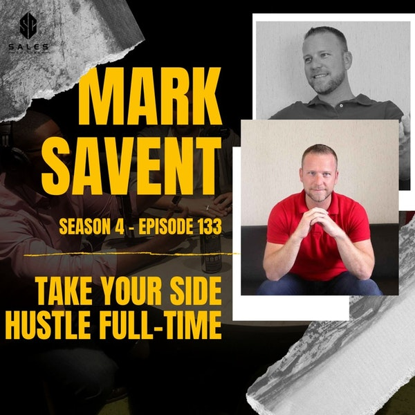 133. Clubhouse worth your time?  | Take your side hustle full-time with Mark Savant Image