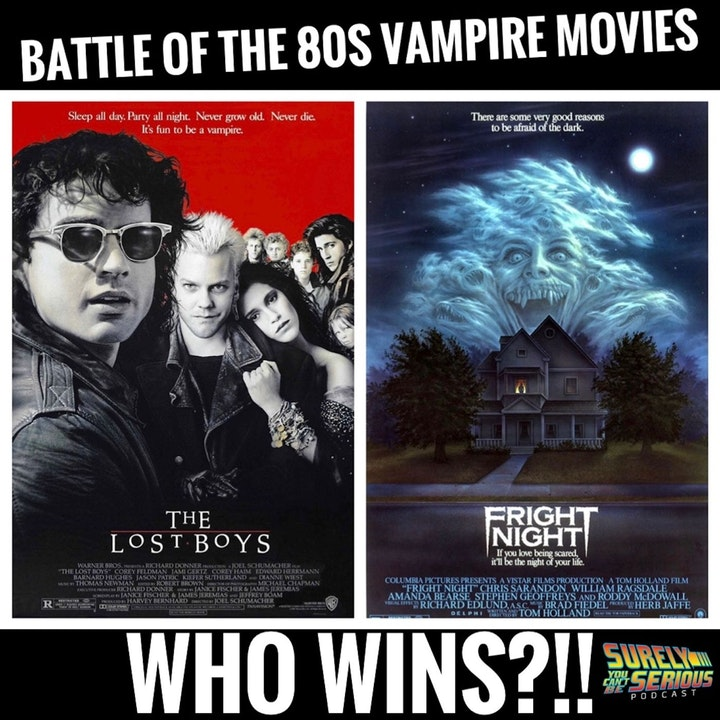 The Lost Boys ('87) vs. Fright Night ('85): Battle of the 80s Vampire Movies Part 1
