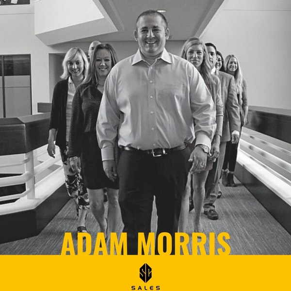 122. Adam Morris | How SMBs are Selling Their Way to Success Image