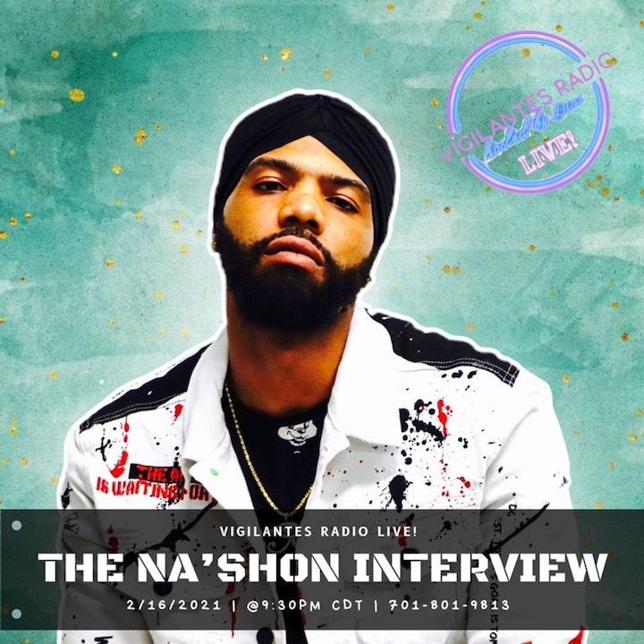 The Na'Shon Interview.