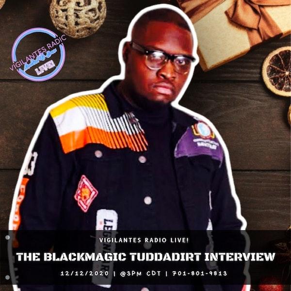 The Blackmagic Yuddadirt Interview. Image