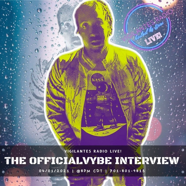 The Officialvybe Interview. Image