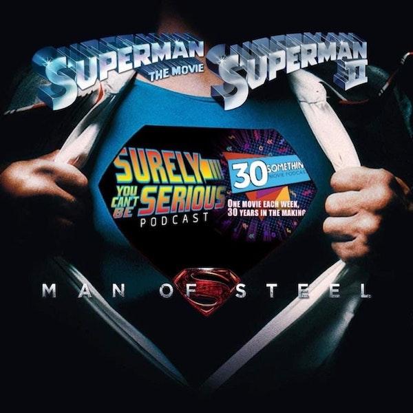 Man of Steel (2013) -or- Superman I & II (1978 & 1981)?! Image