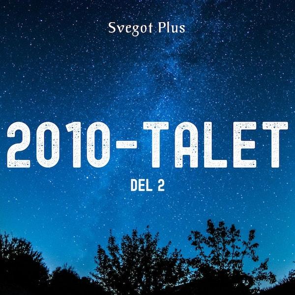 Om 2010-talet (del 2)