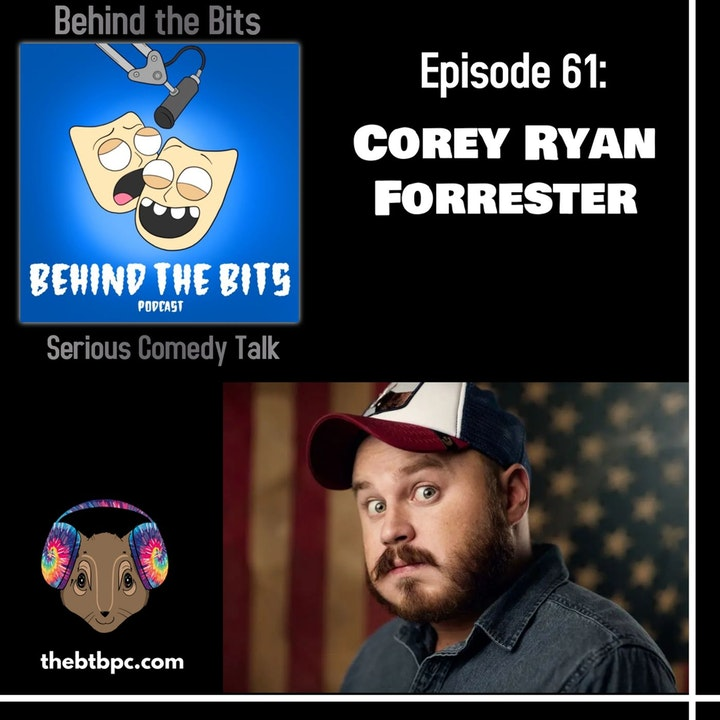 Episode 61: Corey Ryan Forrester
