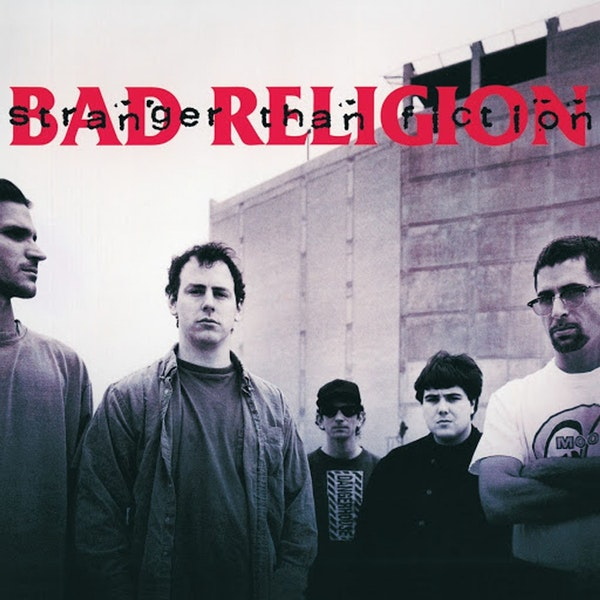Stranger Than Fiction: Bad Religion with Carl Bryan Image