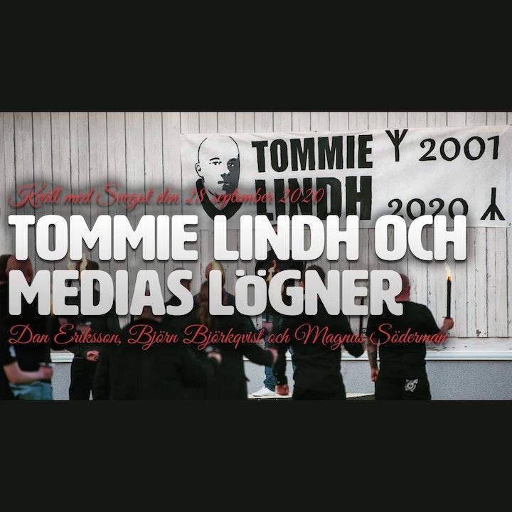 104. Tommie Lindh och medias lögner