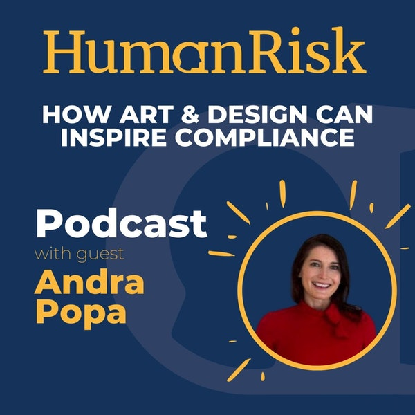 Andra Popa on how Art & Design can inspire Compliance