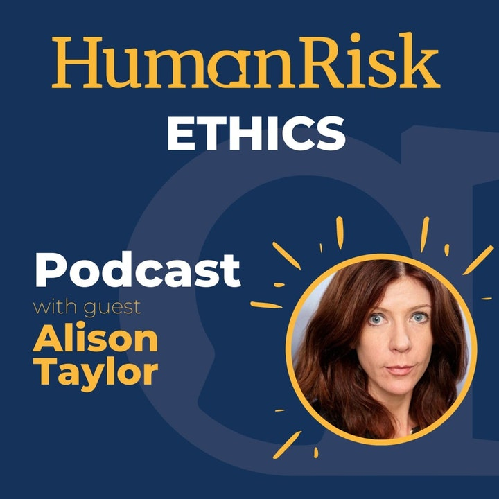 Alison Taylor on Ethics - what is it & why does it matter?
