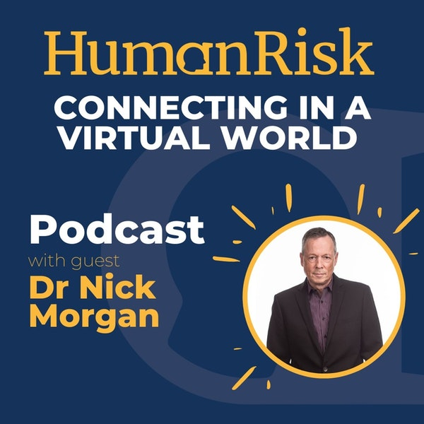 Dr Nick Morgan on connecting in a virtual world