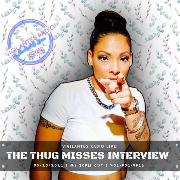 The Thug Misses Interview. Image