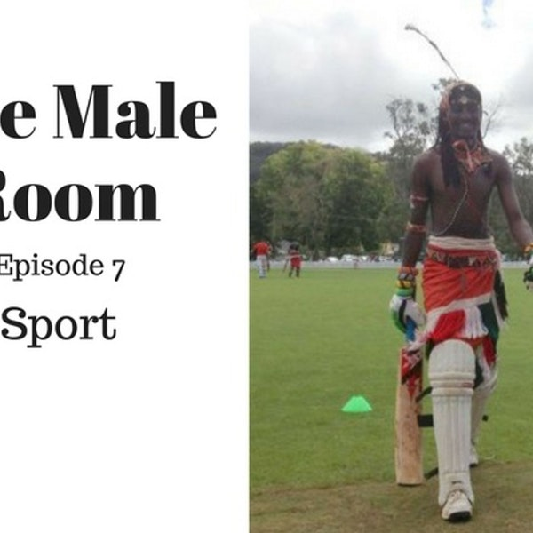 The Male Room with Nick Rheinberger & William Verity Episode 7 - Sport Image