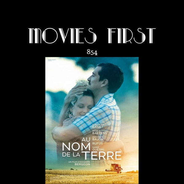In The Name Of The Land (Au nom de la terre (original title) ) (Drama) (the @MoviesFirst review