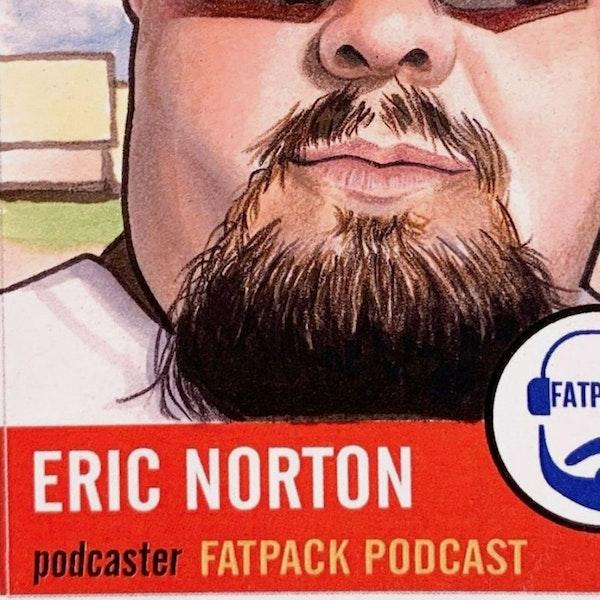 Ep.11 w/Eric Norton(Beckett Fat Packs), Super Bowl Preview