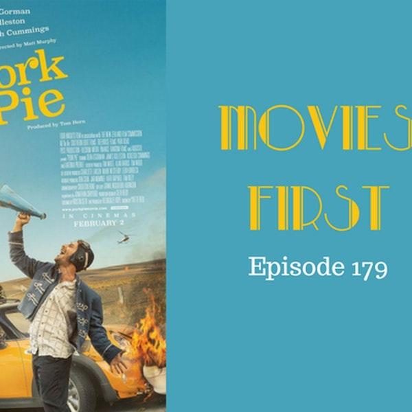 181: Pork Pie - Movies First with Alex First Episode 179
