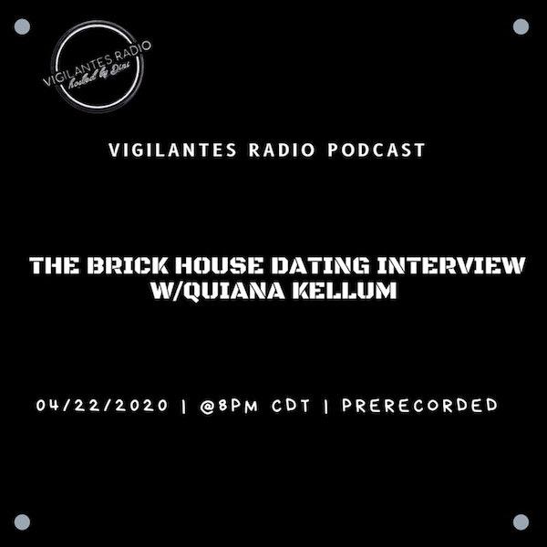 The Brick House Dating Interview w/Quiana Kellum. Image