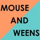 Mouse and Weens Album Art