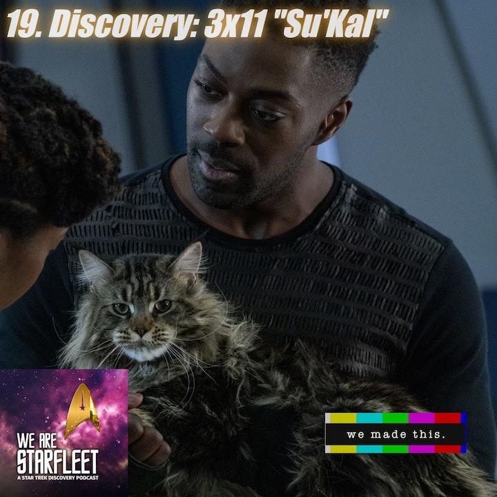 "19. Discovery: 3x11 ""Su'Kal"""