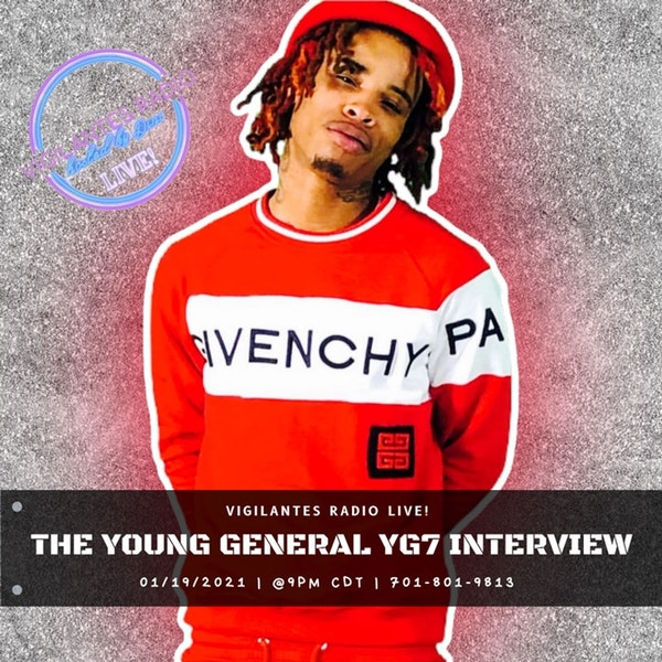 The Young General YG7 Interview. Image