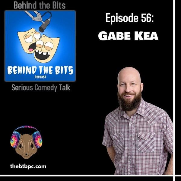 Episode 56: Gabe Kea with Tim Beisiegel & Frank Duran