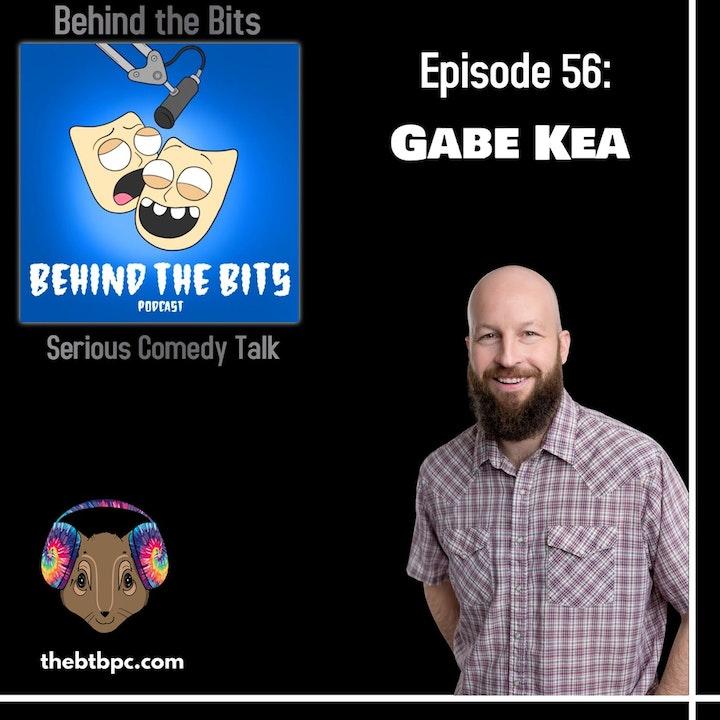 Episode 56: Gabe Kea with Tim Beisiegel & Frank Duran