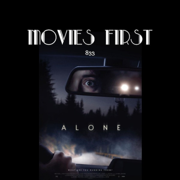 Alone (Thriller) (the @MoviesFirst review)