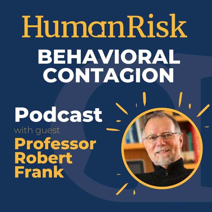 Professor Robert Frank on Behavioral Contagion - why we're so easily influenced by others