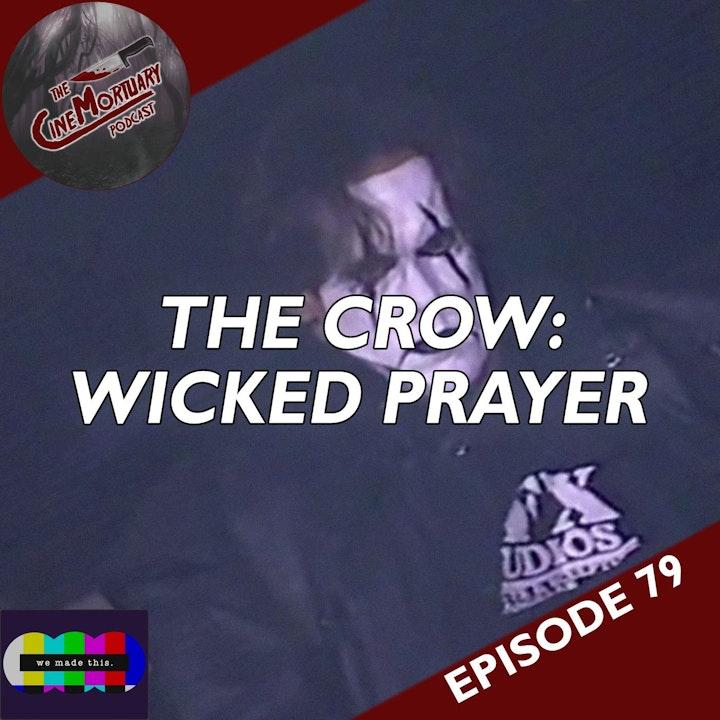 The Crow: Wicked Prayer (2005)