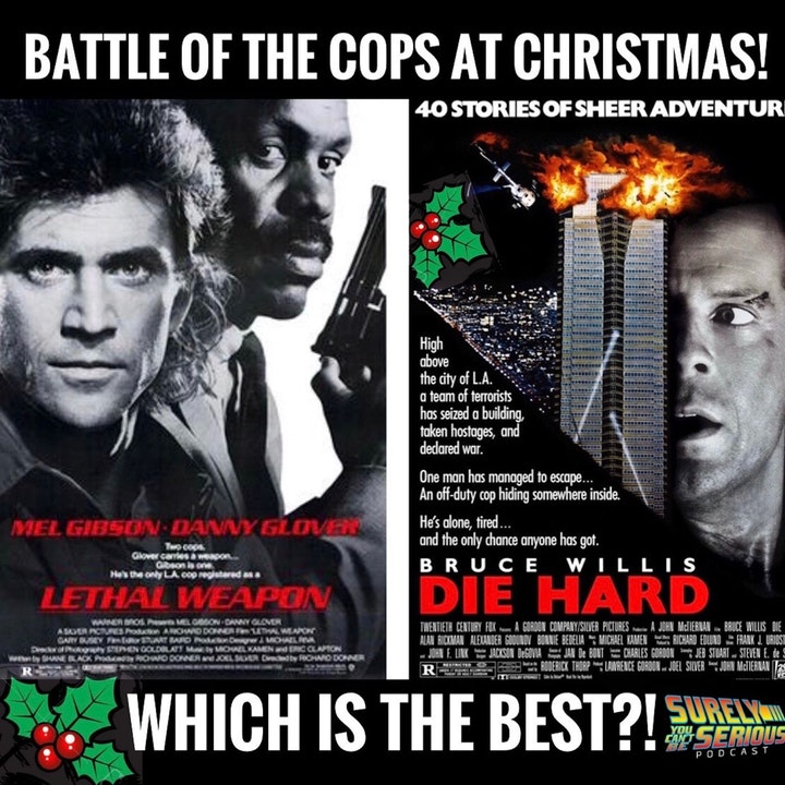 Lethal Weapon (1987) v. Die Hard (1988)