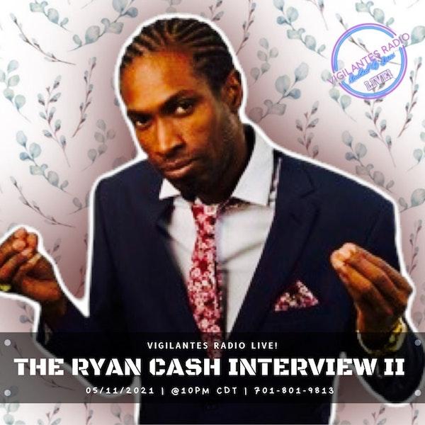 The Ryan Cash Interview II. Image