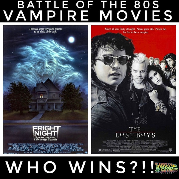 Fright Night ('85) or The Lost Boys ('87)?!  [Episode 2] Image