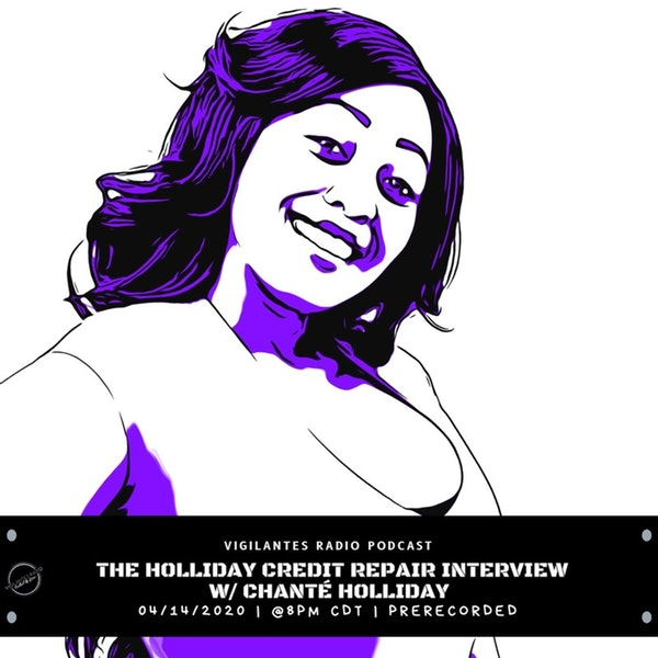 The Holliday Credit Repair Interview w/Chanté Holliday. Image