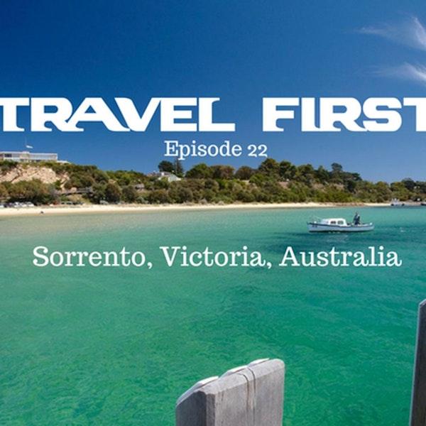 23: Sorrento, Victoria, Australia - Travel First with Alex First & Chris Coleman