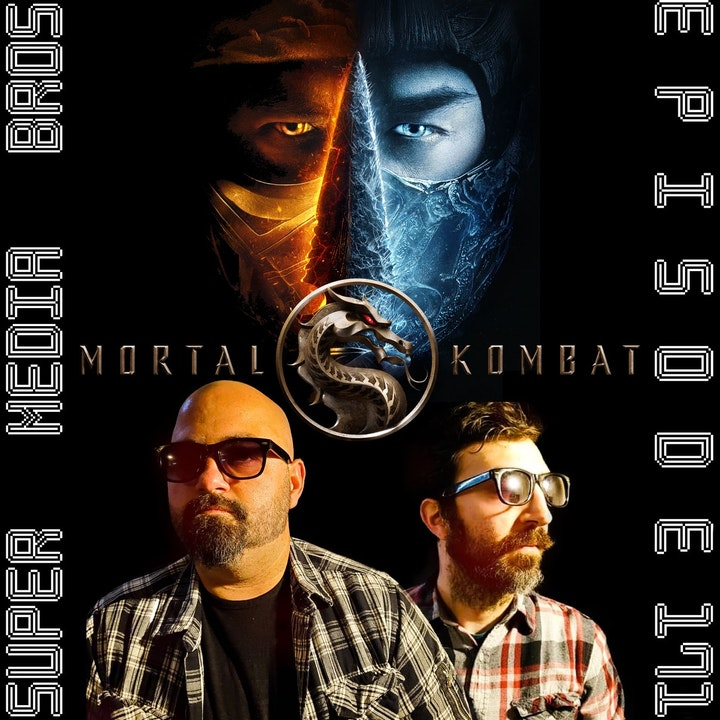 Mortal Kombat (2021) (Ep. 171)