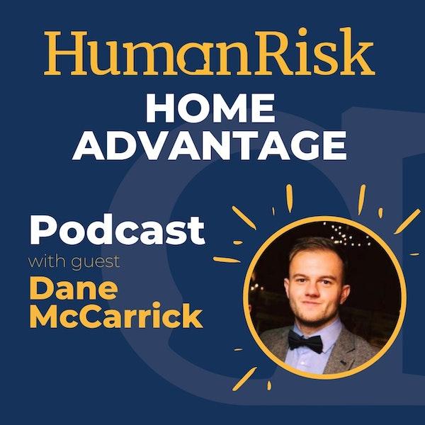 Dane McCarrick on Home Advantage