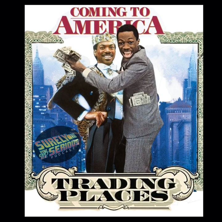 Trading Places ('83) or Coming to America ('88): Which Eddie Murphy and John Landis movie is the Best?!